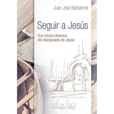 Seguir a Jesús. Dos inicios diversos del discipulado de Jesús