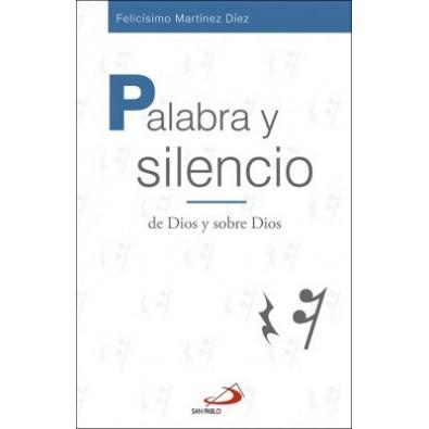 Palabra y silencio de Dios y sobre Dios