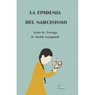 La epidemia del narcisimo