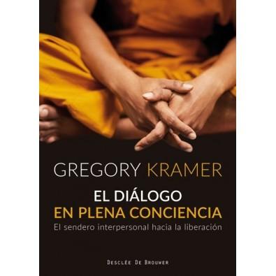 El diálogo en plena conciencia. El sendero interpersonal hacia la liberación