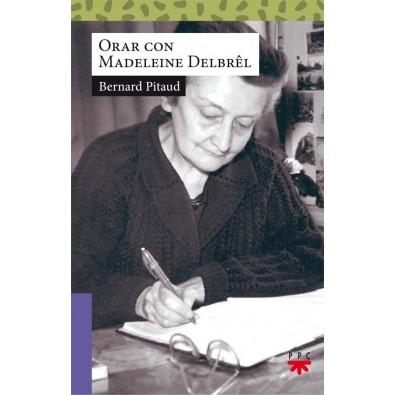 Orar con Madeleine Delbrêl
