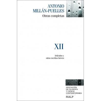 Antonio Millán-Puelles. XII. Obras completas XII