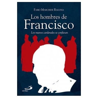 Los hombres de Francisco