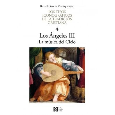 Los tipos iconográficos de la tradición cristiana /4. Los Ángeles III. La música del cielo