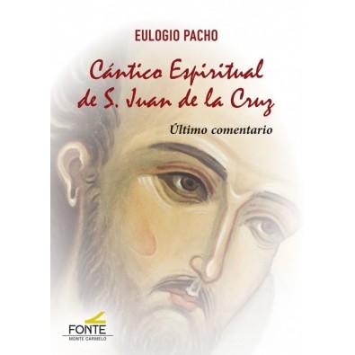 Cántico Espiritual de San Juan de la Cruz. Último comentario