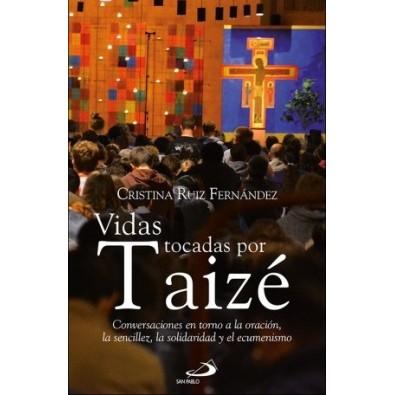 Vidas tocadas por Taizé