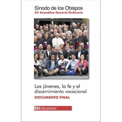 Los jóvenes, la fe y el discernimiento vocacional. XV Asamblea General Ordinaria. Documento final