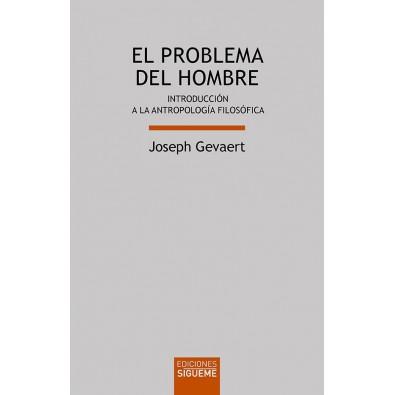 El problema del hombre. Introducción a la antropología filosófica