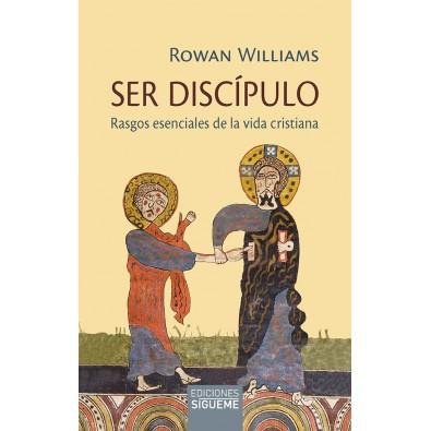 Ser discípulo. Rasgos esenciales de la vida cristiana