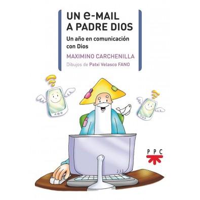 Un E Mail A Padre Dios Un Año En Comunicación Con Dios Librería Ars