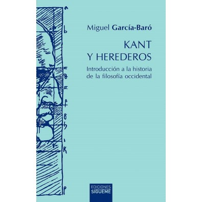 Kant y herederos. Introducción a la historia de la filosofía occidental