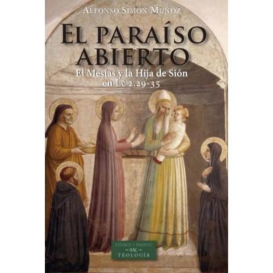 El paraíso abierto. El Mesías y la Hija de Sión en Lc 2,29-35