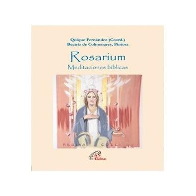 Rosarium. Meditaciones bíblicas