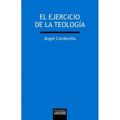El ejercicio de la teología