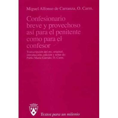 Confesionario breve y provechoso así para el penitente como para el confesor