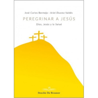 Peregrinar a Jesús
