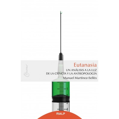 Eutanasia. Un análisis a la luz de la ciencia y la antropología