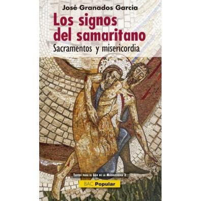 Los signos del samaritano. Sacramentos y misericordia