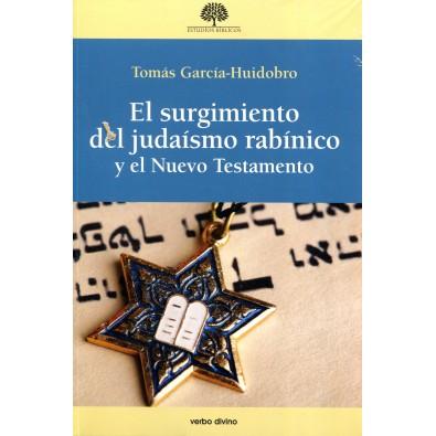 El surgimiento del judaísmo rabínico y el Nuevo Testamento
