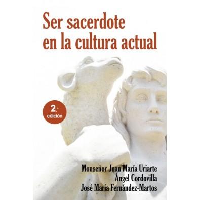 Ser sacerdote en la cultura actual