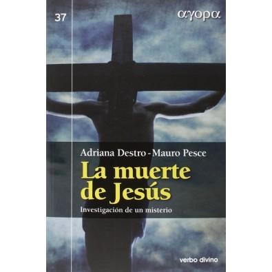 La muerte de Jesús. Investigación de un misterio