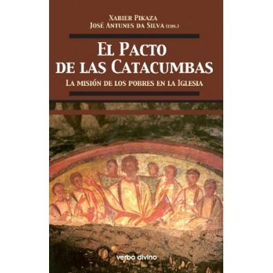 El pacto de las catacumbas. La misión de los pobres en la Iglesia