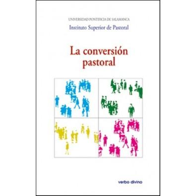La conversión pastoral. XXVI Semana de Teología Pastoral