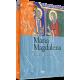 Qué se sabe de...María Magdalena