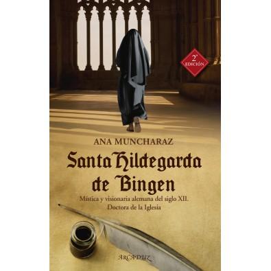 Santa Hildegarda de Bingen. Mística y visionaria alemana del siglo XII. Doctora de la Iglesia