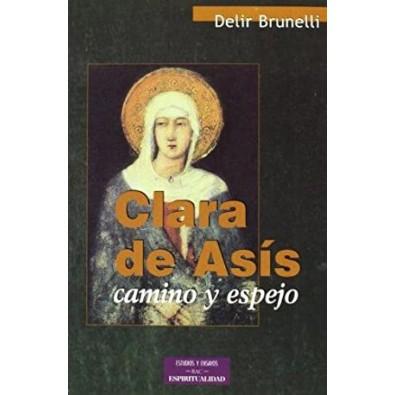 Clara de Asís. Camino y espejo