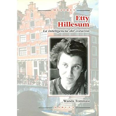 Etty Hillesum. La inteligencia del corazón