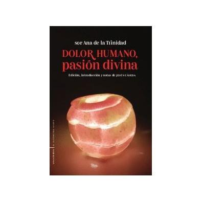 Dolor humano, pasión divina. Sonetos