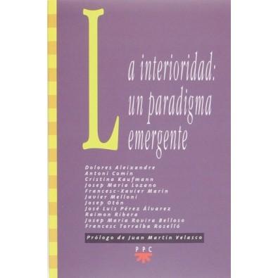 La interioridad: un paradigma emergente