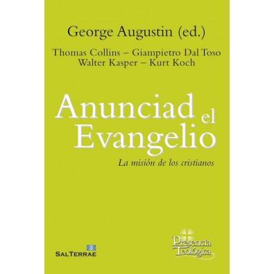 Anunciad el Evangelio. La misión de los cristianos