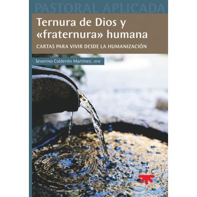 "Ternura de Dios y ""fraternura"" humana"