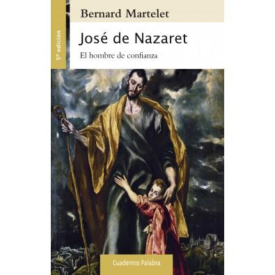 José de Nazaret. El hombre de confianza