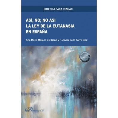 Así no, no así. La Ley de la Eutanasia en España