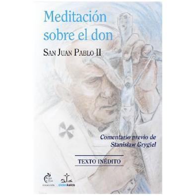 Meditación sobre el don