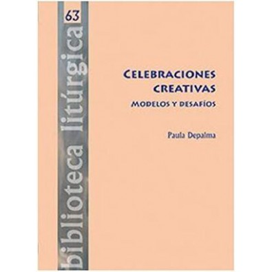 Celebraciones creativas. Modelos y desafíos