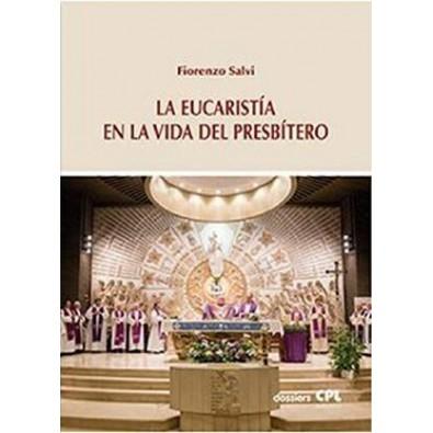 La Eucaristía en la vida del presbítero