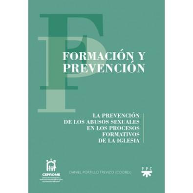 Formación y prevención. La prevención de los abusos sexuales en los procesos formativos de la Iglesia