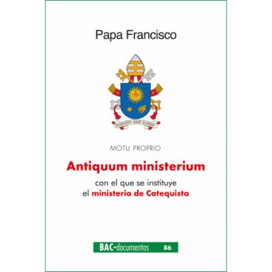 """Antiquum ministerium. Carta apostólica en forma de """"motu proprio"""" con el que se instituye el ministerio de Catequista"""