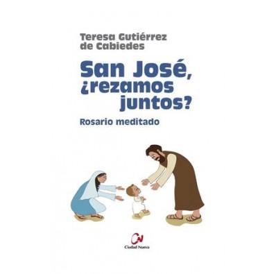 San José, ¿rezamos juntos? Rosario meditado