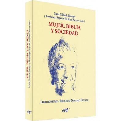 Mujer, Biblia y sociedad. Libro homenaje a Mercedes Navarro