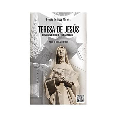 Teresa de Jesús, comunicadora del Dios inefable