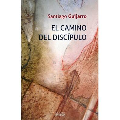 El camino del discípulo. Seguir a Jesús según el evangelio de Marcos