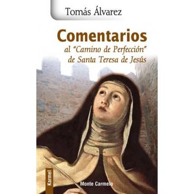 Comentarios al Camino de Perfección de Santa Teresa de Jesús
