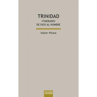 Trinidad. Itinerario de Dios al hombre
