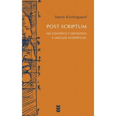 """Post Scriptum. No científico y definitivo a """"Migajas filosóficas"""""""
