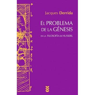 El problema de la Génesis en la filosofia de Husserl